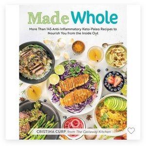 Made Whole Cookbook (Paleo & Keto)